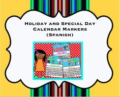 Perfect for back to school: Now you don't have to buy a whole calendar just for the holiday markers in Spanish--calendar markers that don't cover the whole square https://www.teacherspayteachers.com/Product/Spanish-Holiday-and-Special-Day-Calendar-Cover-Ups-1976990