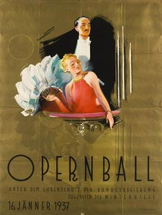 Under this name, the Wiener Opernball has been held since This is Hans Neumann's poster for the third one, in Vintage Advertisements, Vintage Ads, Vintage Posters, Poster Ads, Poster Prints, Geometric Terms, Art Deco Paintings, Inspiration Art, Picture Cards