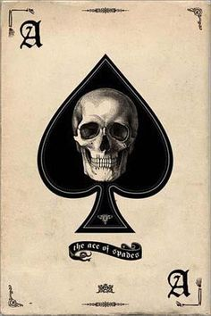 My Ace of Spades <3's