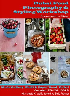 Dubai Food Photography and Styling Workshop Announcement | by Meeta Wolff @ What's For Lunch, Honey?
