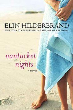 Nantucket Nights, Elin Hilderbrand...