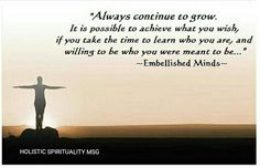 CONTINUE TO GROW