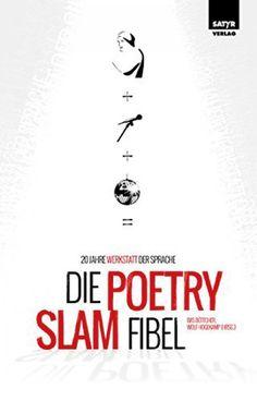 DIE POETRY SLAM FIBEL 20 Jahre Werkstatt der Sprache subculture Freiburg