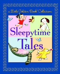 Little Golden Book Collection: Sleepytime Tales (Little G... http://www.amazon.com/dp/0375831274/ref=cm_sw_r_pi_dp_8fkwxb097VRY8