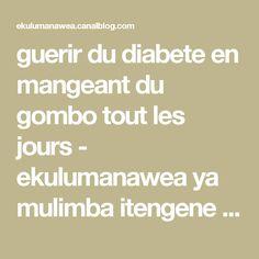 guerir du diabete en mangeant du gombo tout les jours - ekulumanawea ya mulimba itengene matumba