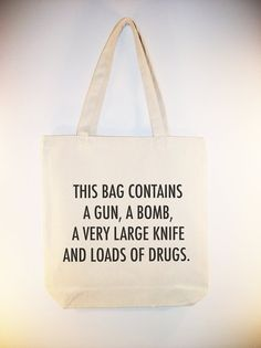 Because trying to sneak these things through a terminal in an inconspicuous bag is too easy and no fun.