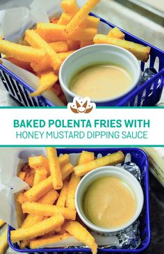 ... delicious treat! Baked Polenta fries with honey mustard dipping sauce