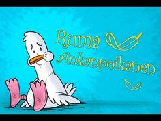 Ruma ankanpoikanen - YouTube Fairy Tale Story Book, Fairy Tales, Fable, Oita, Read Aloud, Animation, Youtube, Snoopy, Teaching