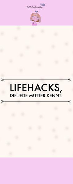 Lifehacks, die jede Mutter kennt. Über die kinderfreie Zeit am Vormittag, Lifehacks im Haushalt und eine Schildkröte im Diskolicht. ;)