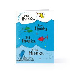 Dr. Seuss thank-you card. In a cello bag, have this thank you note and a Green Eggs and Ham treat inside.