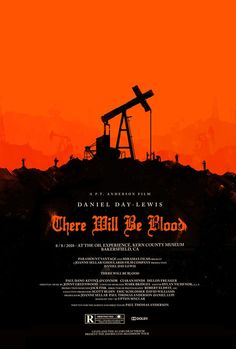 THERE WILL BE BLOOD #THERE #WILL #BE #BLOOD #MOVIE #DANIEL #PLAINVIEW #CHARISMA #PERSONALITY #WEALTH #RIVALRY #HATRED #AVIDITY