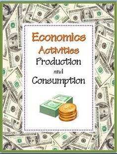 PRODUCTION & CONSUMPTION: Economics Activities~  Easy-to-use, NO PREP printables to introduce or review goods and services.  Part of a larger companion product.  Check it out @ http://www.teacherspayteachers.com/Product/Economics-Activity-COMBO-Pack-8-NO-PREP-Printables#   #economics #production $