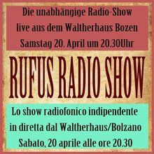 Rufus Radio Show ist die unabhängige RadioShow bei der es sich lohnt, live dabei zu sein, und zwar direkt am Austragungsort im Waltherhaus. Infoseite: rufusnight.wordpress.com