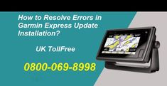 How to Resolve Error While Installing Garmin Express Update? Call TollFree for Immediate Solution Global Positioning System, Progress Bar, Electronic Devices, Map, Electronics Gadgets, Location Map, Maps