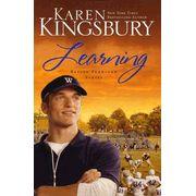 Learning, Bailey Flanigan Series #2   -               By: Karen Kingsbury