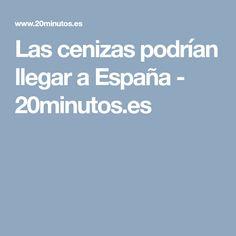 Las cenizas podrían llegar a España - 20minutos.es