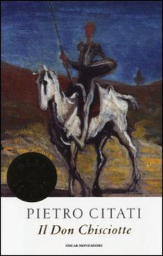 Il Don Chisciotte, Pietro Citati (Mondadori, 2013)