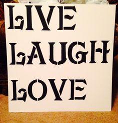 Live, laugh, love stencil painting