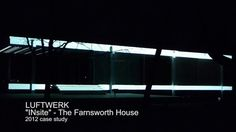 mies' Farnsworth house will be illuminated by Luftwerk at October 2014..