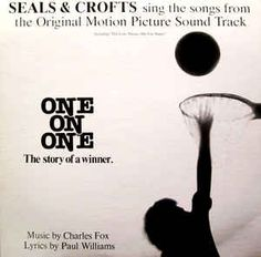 "Seals & Crofts - Seals & Crofts Sing The Songs From The Original Motion Picture Sound Track ""One On One"": buy LP, Album at Discogs"