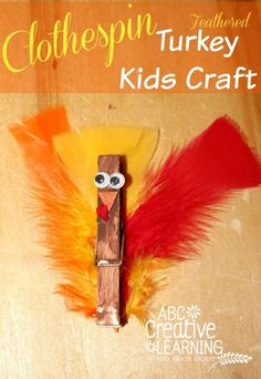 Clothespin Feathered Turkey Kid Craft Activity! Perfect for fine motor skills and lots of fun! by Victoria from ABC Creative Learning
