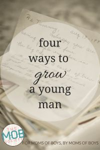 Four Ways to Grow A Young Man