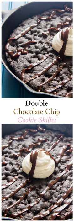 Double Chocolate Chip Cookie Skillet. - Bake with Christina