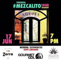 Mezcalito Tour el 17 de junio 2015 en #Guadalajara