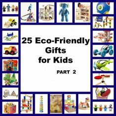 Looking for some eco-friendly gifts for your kids for their birthday or Christmas? Check out our list of 25 Eco-Friendly Gifts for Kids - Part Craft Projects For Kids, Craft Activities For Kids, Kids Part, Green Toys, Great Christmas Gifts, Christmas Ideas, Eco Friendly Toys, Mason Jar Gifts, Cool Toys