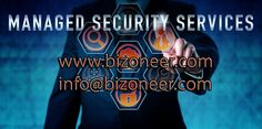 What are Managed Security Services? Why Organizations Hire Managed Security Service Providers