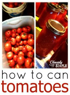 Have you ever wondered what it takes to can tomatoes?  Here's an easy way to do just that!