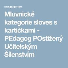 Mluvnické kategorie sloves s kartičkami - PEdagog POstižený Učitelským Šílenstvím