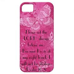 bible verse for encouragement Psalm 16:8 iPhone 5 Covers