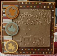 Fall or Thanksgiving card. love the kraft leaves punched in circles...