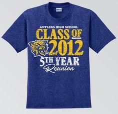 Antlers High School Reunion T-Shirt Reunion Tshirt Design, School Tshirt Designs, Tee Shirt Designs, Homecoming Themes, High School Homecoming, College Classes, High School Classes, High School Class Reunion, College Shirts