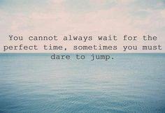 JUMP, dammit!