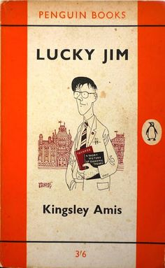 Lucky Jim by Kingsley Amis: First Penguin Edition (1961)