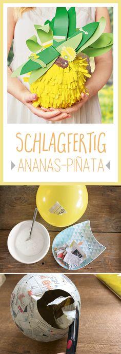Piñata im angesagten Ananas-Look: der Hit auf jeder Geburtstagsparty. Wir zeigen Ihnen Schritt für Schritt, wie Sie die Piñata basteln.