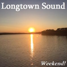 Longtown Sound 1562 Weekend!