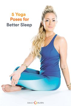5 Relaxing Yoga Poses to Do Before Bed   Posted By: AdvancedWeightLossTips.com  