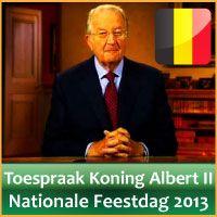 Video Toespraak Koning Albert II 2013 Nationale Feestdag Belgie 21 Juli. http://www.feestdagen-belgie.be/video-toespraak-nationale-feestdag-2013-blog