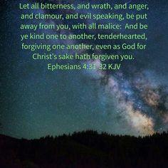Ephesians 4:31-32 (KJV)