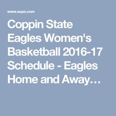Coppin State Eagles Women's Basketball 2016-17 Schedule - Eagles Home and Away…