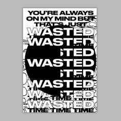 Typographic Poster, Typography, Always On My Mind, Illustrations, Monochrome, Mindfulness, Design Inspiration, Posters, Poster Designs