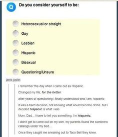 best thing I have ever read!! Mom, Dad.. I'm Hispanic..