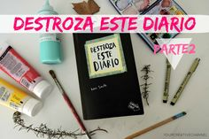 Destroza este diario (Parte 2) Your creative channel