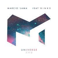 Marcio Lama - Universe Feat. Binks (Original Mix) by Marcio Lama on SoundCloud