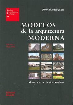 ARQUITECTURA (Barcelona : Reverté, 2011). Dirigido a estudiantes de Arquitectura. Incide en la profundidad y complejidad de la arquitectura moderna, y resalta no tanto sus propósitos comunes como su espíritu explorador y la consiguiente diversidad creativa. Hace hincapié en el estudio de los edificios. Ver más: http://www.librerialuces.com/libro/modelos-de-la-arquitectura-moderna/isbn/978-84-291-2121-6