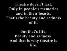 #theatreislife