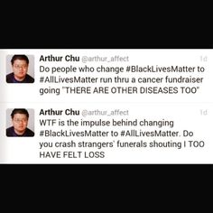 Changing #BlackLivesMatter to AllLivesMatter (I'm not hashtagging this shit) is the equivalent of saying #notallmen... its ONLY purpose is to silence & derail the topic/situation at hand, taking the spotlight off of the oppressed and making it about the oppressors' hurt feelings... #privilege
